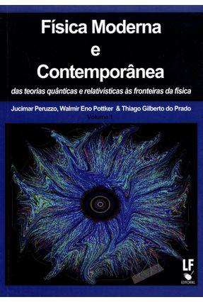 Física Moderna e Contemporânea  - Vol. 1 - Peruzzo,Jucimar Prado,Thiago Gilberto Do Pottker,Walmir Eno   Nisrs.org