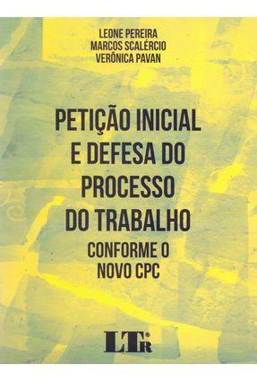 Petição Inicial Defesa Do Processo Do Trabalho Conforme Novo CPC - Marcos,Scalercio Pereira,Leone | Hoshan.org