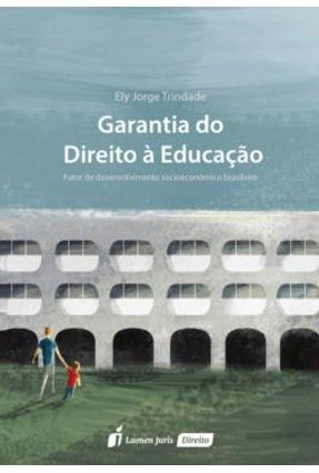 Garantia do Direito À Educação - 2017 - Trindade, Ely Jorge pdf epub