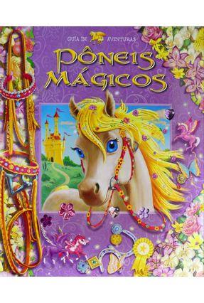 Pôneis Mágico - Col. Guia de Aventuras - Editora Ciranda Cultural | Nisrs.org