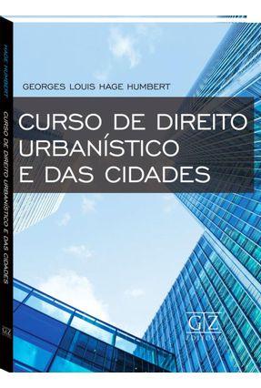 Curso De Direito Urbanístico E Das Cidades - Humbert,Georges Louis Hage pdf epub