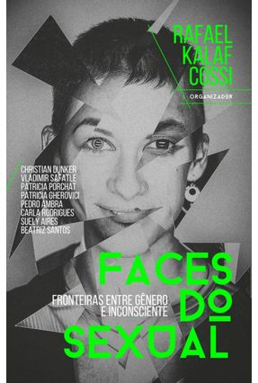 Faces Do Sexual - Cossi,Rafael Kalaf pdf epub
