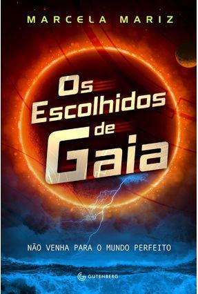 Os Escolhidos de Gaia - Mariz,Marcela | Hoshan.org