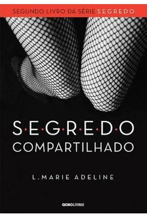 S.E.G.R.E.D.O Compartilhado - Marie Adeline,L. | Hoshan.org