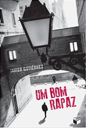 Um Bom Rapaz - Gutiérrez,Javier pdf epub