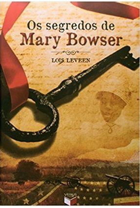Os Segredos de Mary Bowser - Leveen,Lois pdf epub