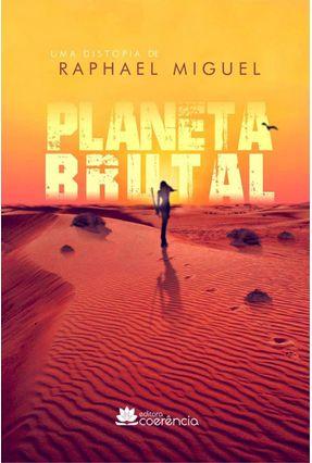 Planeta Brutal - Raphael Miguel | Hoshan.org