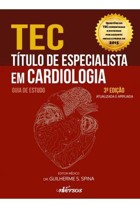 Tec - Título de Especialista Em Cardiologia - Guia de Estudo - 3ª Ed. 2016 - Akio Shiozaki,Afonso L. Dresler,André | Hoshan.org