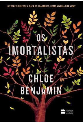 Os Imortalistas - Benjamin,Chloe | Hoshan.org