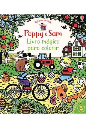 Poppy E Sam: Livro Mágico Para Colorir - Usborne Publishing Ltd pdf epub
