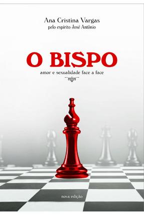 O Bispo - Vargas,Ana Cristina | Hoshan.org