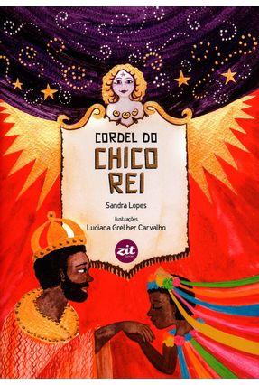 Cordel do Chico Rei - Lopes,Sandra | Hoshan.org