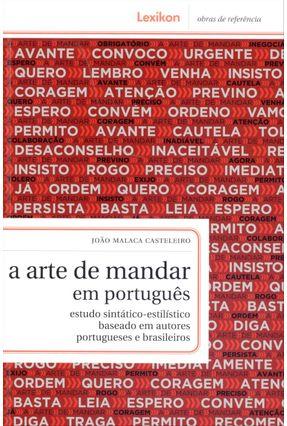 A Arte de Mandar Em Português - Col. Obras de Referência - Casteleiro,João Malaca   Hoshan.org