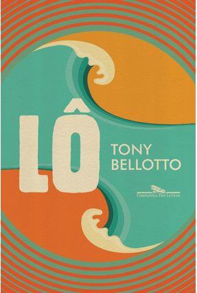 Lô - Bellotto,Tony pdf epub