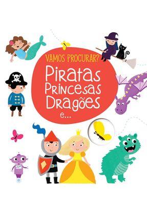 Piratas, Princesas, Dragões E... - Vamos Procurar? - Books,Yoyo   Hoshan.org