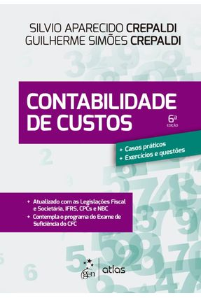 Curso Básico De Contabilidade De Custos - 6ª Ed. 2018 - Crepaldi,Silvio Aparecido   Hoshan.org