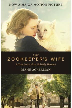 The Zookeeper's Wife - Film Tie-In - Ackerman,Diane | Hoshan.org