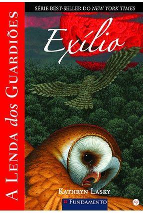 A Lenda Dos Guardiões - Exília - Lasky,Kathryn pdf epub