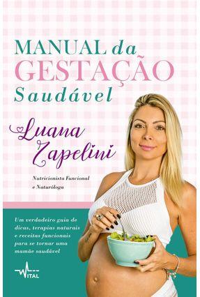 Manual da Gestação Saudável - Zapelini,Luana pdf epub