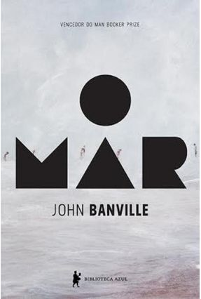 O Mar - Banville,John | Hoshan.org