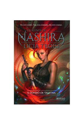 O Sonho de Talitha - Série Os Reinos de Nashira - Vol. 1 - Troisi,Licia   Nisrs.org