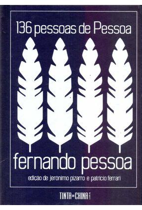 136 Pessoas De Pessoa - Pessoa,Fernando | Tagrny.org