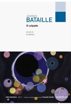O Culpado - Vol. II - Col. Filô - Bataille,Georges   Nisrs.org