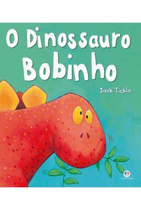 O Dinossauro Bobinho - Tickle,Jack pdf epub