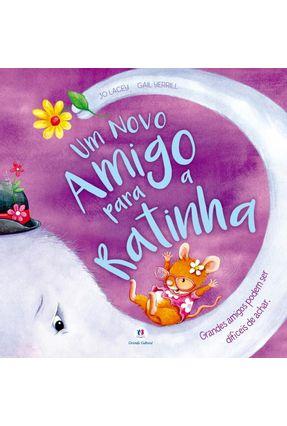 Um Novo Amigo Para A Ratinha - Lacey,Jo   Nisrs.org