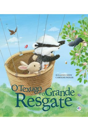 O Texugo e o Grande Resgate - Chiew,Suzanne | Hoshan.org