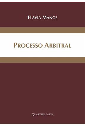 Processo Arbitral - Aspectos Transnacionais - Mange,Flavia Foz   Hoshan.org