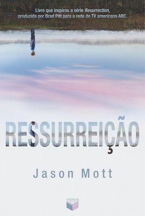 Ressurreição - Mott,Jason pdf epub