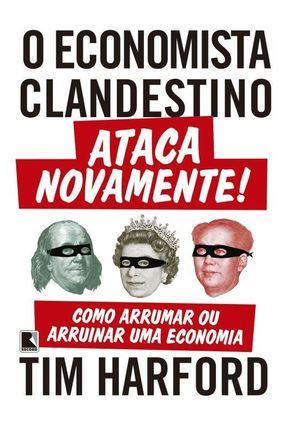 O Economista Clandestino Ataca Novamente! - Tim Harford | Hoshan.org