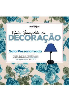 Guia Completo da Decoração - Sala Personalizada - Editora Escala | Tagrny.org