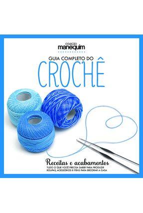 Guia Completo do Crochê - Receitas e Acabamentos - Editora Escala   Hoshan.org
