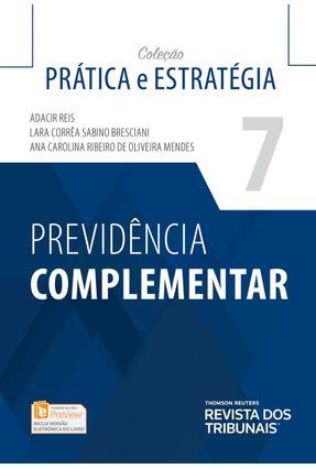 Previdência Complementar - Aldacir Reis Lara Corrêa Sabino Bresciani Ana Carolina Ribeiro de Oliveira Mendes   Hoshan.org