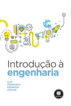 Introdução À Engenharia - Cocian,Luis Fernando Espinosa | Tagrny.org