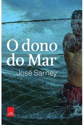 O Dono do Mar - Sarney,José   Tagrny.org