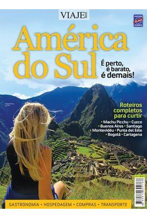 Especial Viaje Mais - América Do Sul Edição 02 - Editora Europa   Nisrs.org