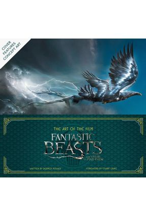 Fantastic Beasts And Where To Find Them - The Art Of The Film - Power,Dermot | Nisrs.org