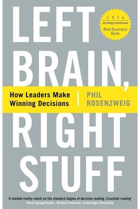 Left Brain, Right Stuff - Rosenzweig,Phil   Tagrny.org