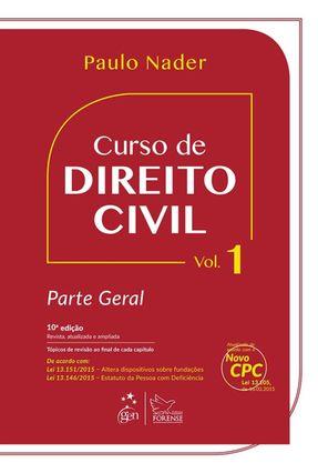 Edição antiga - Curso de Direito Civil - Parte Geral - Vol. 1 - 10 - Nader,Paulo   Nisrs.org