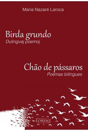 Birda Grundo - Chão De Pássaros - Laroca,Maria Nazaré pdf epub