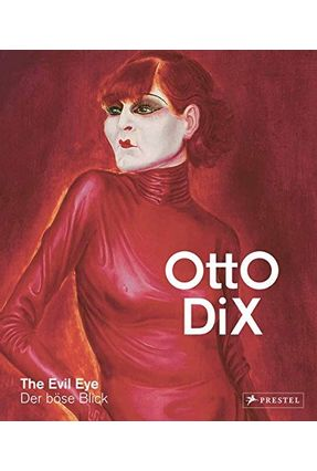 Otto Dix - The Evil Eye - Meyer-Buser,Susanne | Hoshan.org