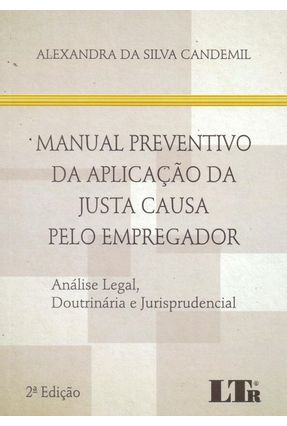 MANUAL PREVENTIVO DA APLICACAO DA JUSTA CAUSA PELO EMPREGADOR - Candemil,Alexandra da Silva   Hoshan.org