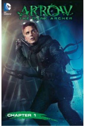Arrow: Dark Archer - Guggenheim,Marc pdf epub