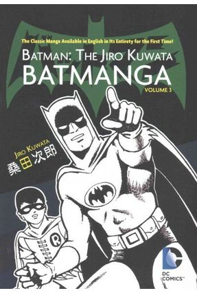 Batman: The Jiro Kuwata Batmanga, Volume 3 - kuwata,jiro Kuwata,Jirao pdf epub