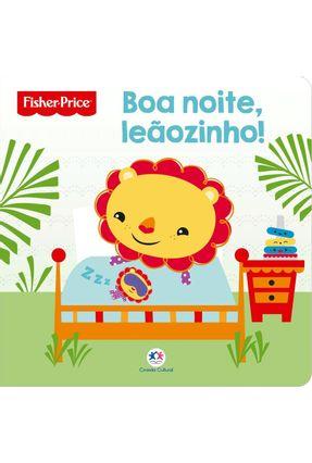 Fisher-Price - Boa Noite, Leãozinho! - Ciranda Cultural | Tagrny.org