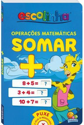 Operações Matemáticas - Somar - Todolivro   Tagrny.org