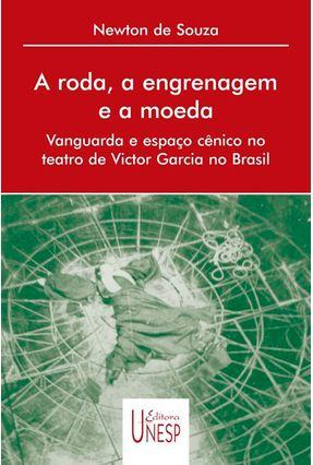 A Roda, A Engrenagem E A Moeda - Souza,Newton De pdf epub